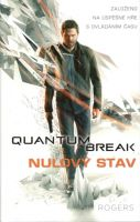 quantum_break_nulovy_stav